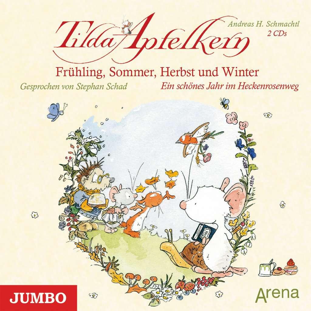 Tilda Apfelkern - Frühling, Sommer, Herbst und Winter - ein schönes Jahr im Heckerosenweg