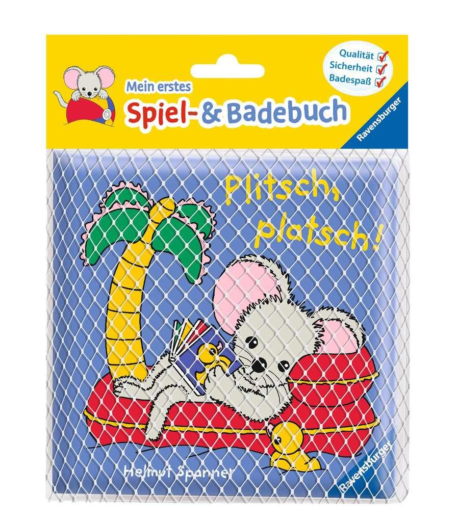 Mein erstes Spiel- und Badebuch: Plitsch, platsch!