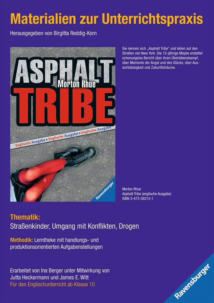 Materialien zur Unterrichtspraxis - Morton Rhue: Asphalt Tribe (englische Ausgabe)