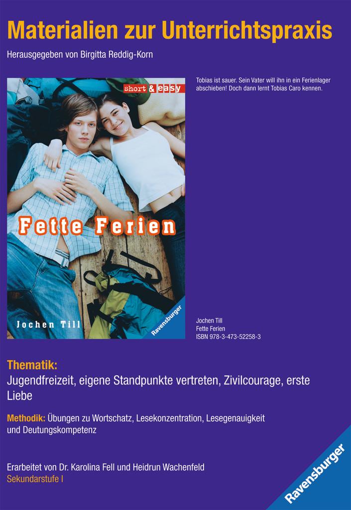 Materialien zur Unterrichtspraxis - Jochen Till: Fette Ferien