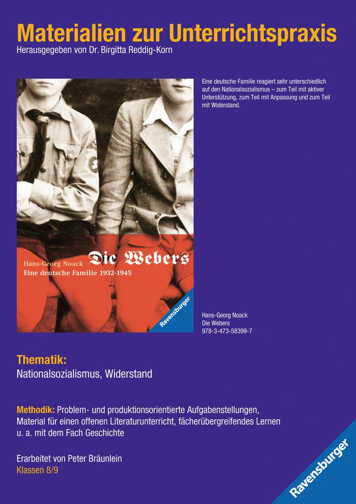 Materialien zur Unterrichtspraxis - Hans-Georg Noack: Die Webers, eine deutsche Familie 1932-1945