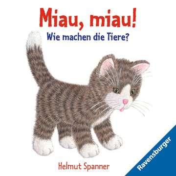 Miau, miau! - Wie machen die Tiere?
